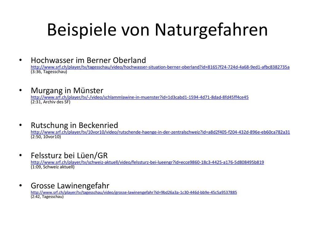 Naturgefahren in der Schweiz Hochwasser, Murgang, Rutschung, Sturz ...