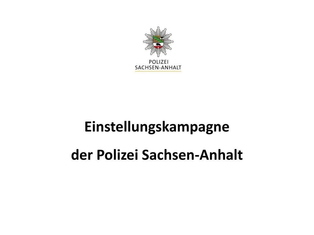 1 einstellungskampagne der polizei sachsen anhalt - Polizei Sachsen Anhalt Bewerbung