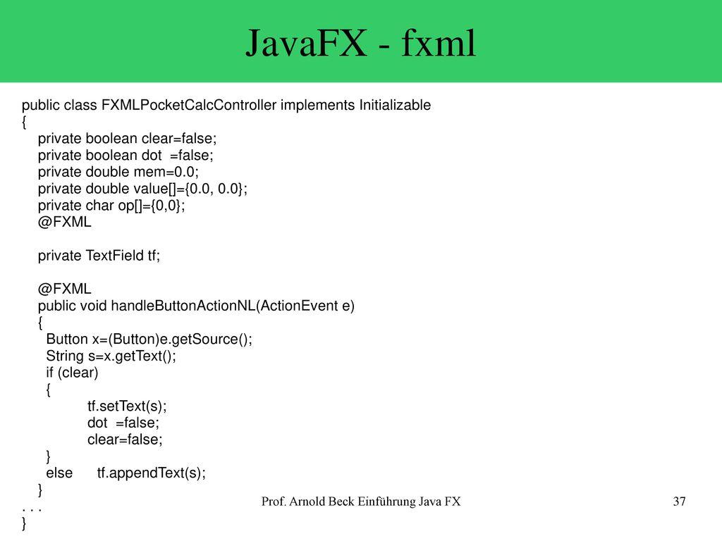 Prof  Arnold Beck Einführung Java FX - ppt herunterladen