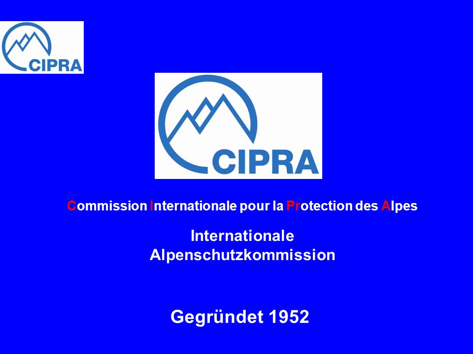 Commission Internationale pour la Protection des Alpes Internationale Alpenschutzkommission
