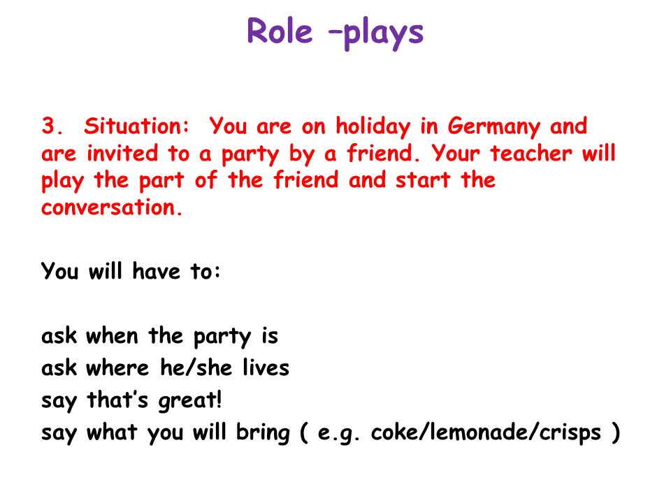 Role –plays