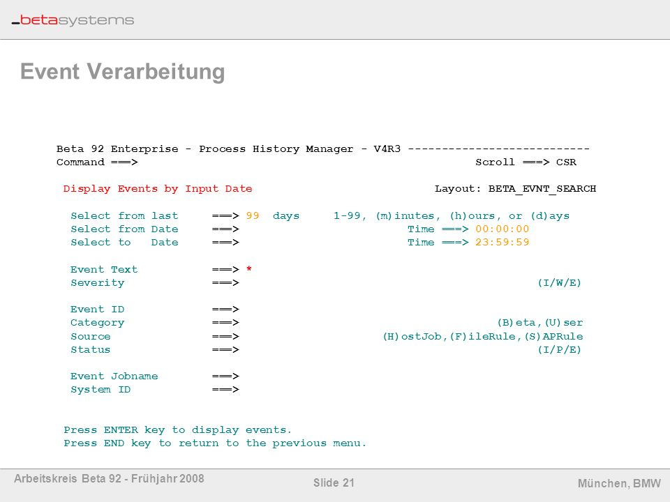 Event Verarbeitung Beta 92 Enterprise - Process History Manager - V4R3 ---------------------------