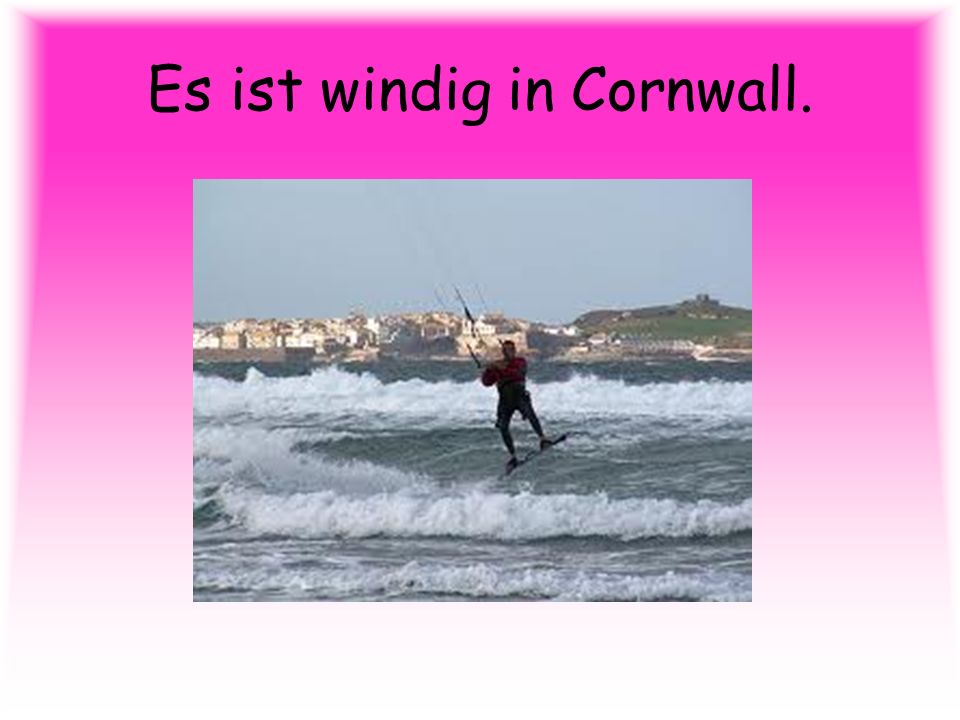 Es ist windig in Cornwall.