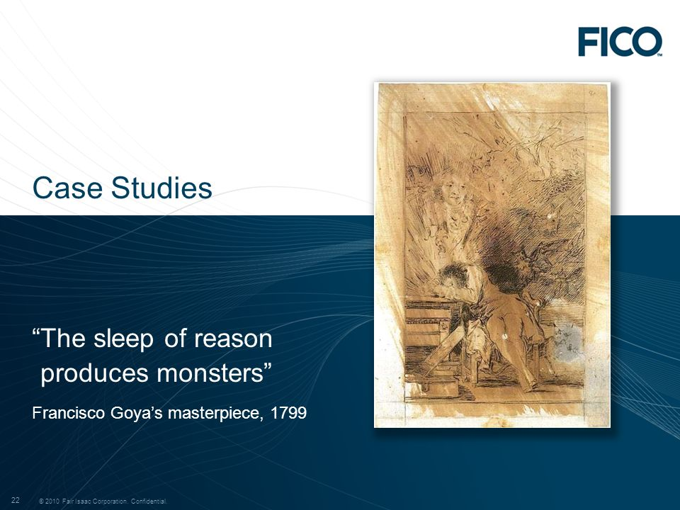 Case Studies The sleep of reason produces monsters
