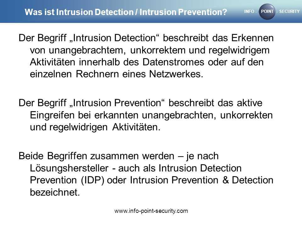 Was ist Intrusion Detection / Intrusion Prevention