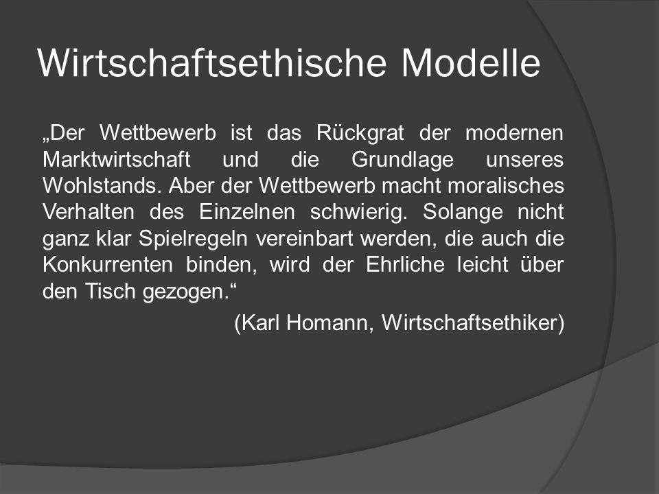 wirtschaftsethische modelle - Wirtschaftsethik Beispiele
