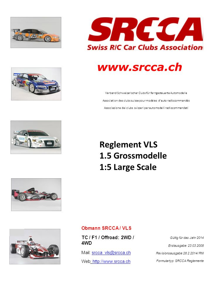 www.srcca.ch Reglement VLS 1.5 Grossmodelle 1:5 Large Scale