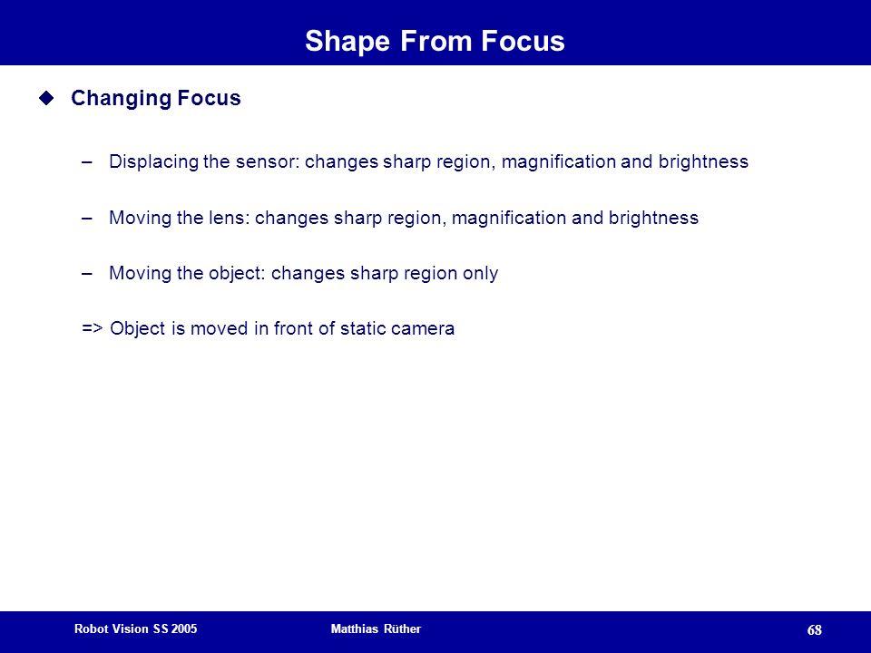 Shape From Focus Changing Focus