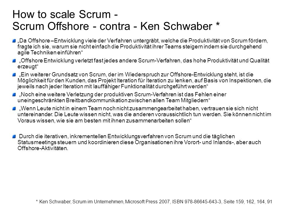 How to scale Scrum - Scrum Offshore - contra - Ken Schwaber *