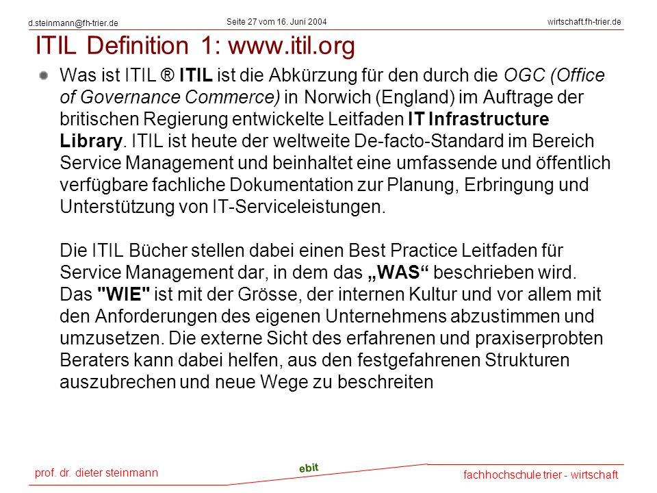 ITIL Definition 1: www.itil.org