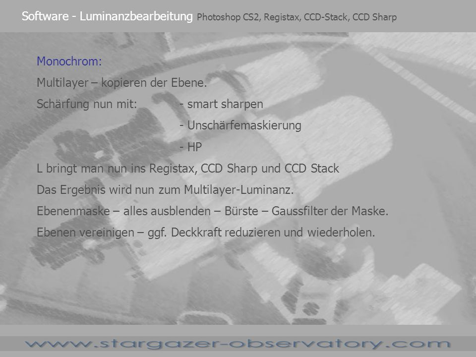 Software - Luminanzbearbeitung Photoshop CS2, Registax, CCD-Stack, CCD Sharp