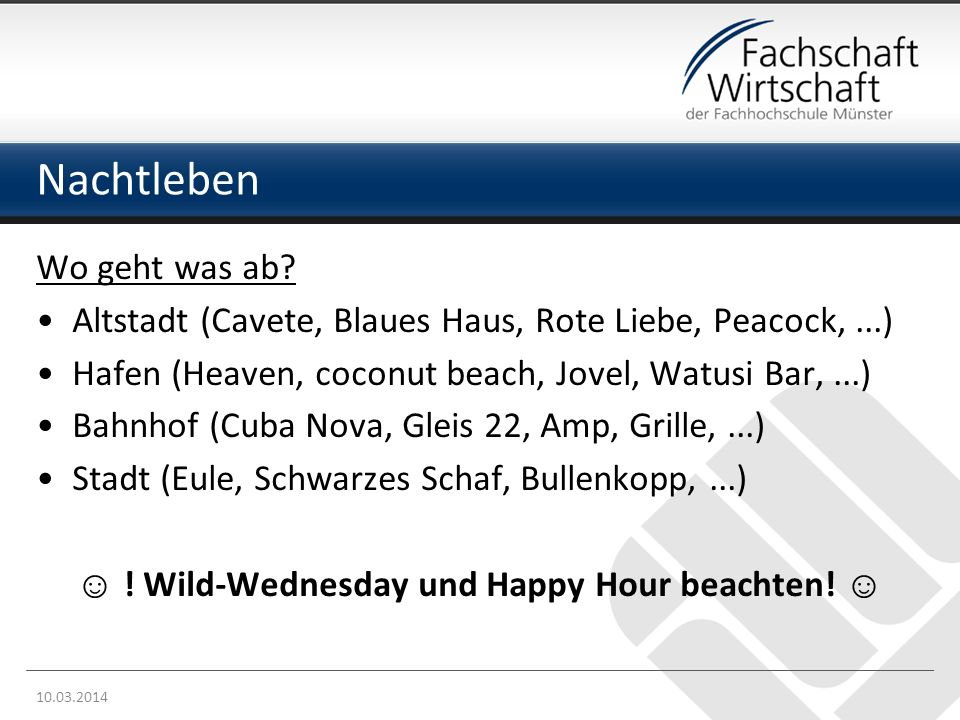 ☺ ! Wild-Wednesday und Happy Hour beachten! ☺