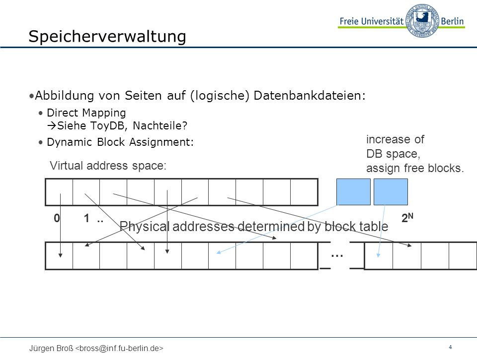 Speicherverwaltung Physical addresses determined by block table …