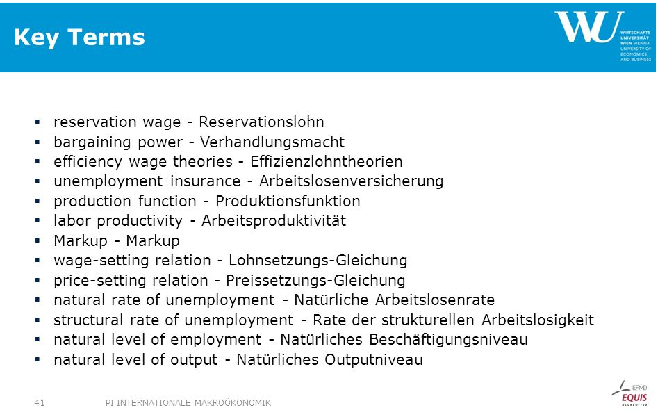 Key Terms reservation wage - Reservationslohn