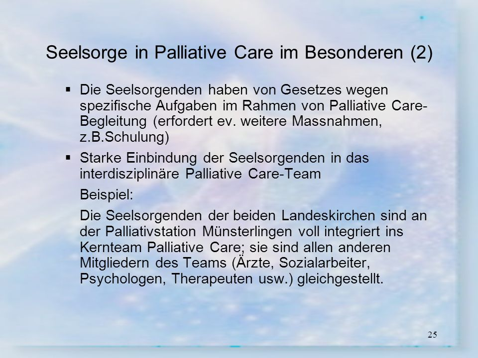 Seelsorge in Palliative Care im Besonderen (2)