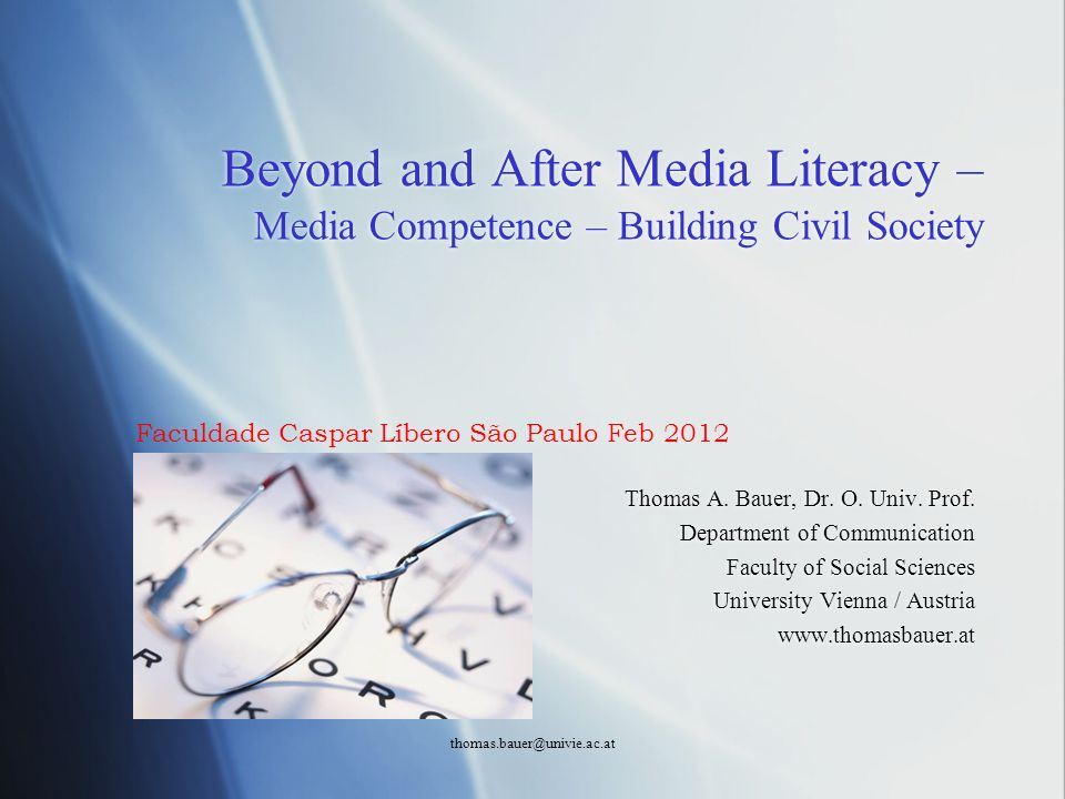 Beyond and After Media Literacy – Media Competence – Building Civil Society