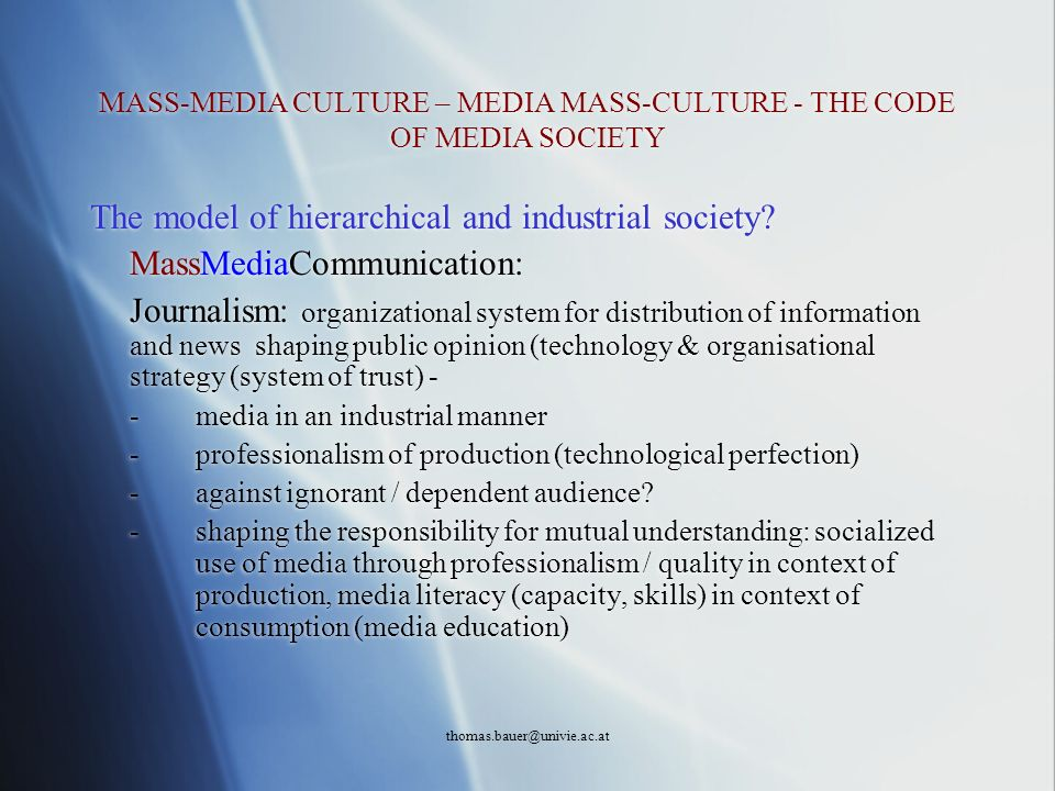MASS-MEDIA CULTURE – MEDIA MASS-CULTURE - THE CODE OF MEDIA SOCIETY