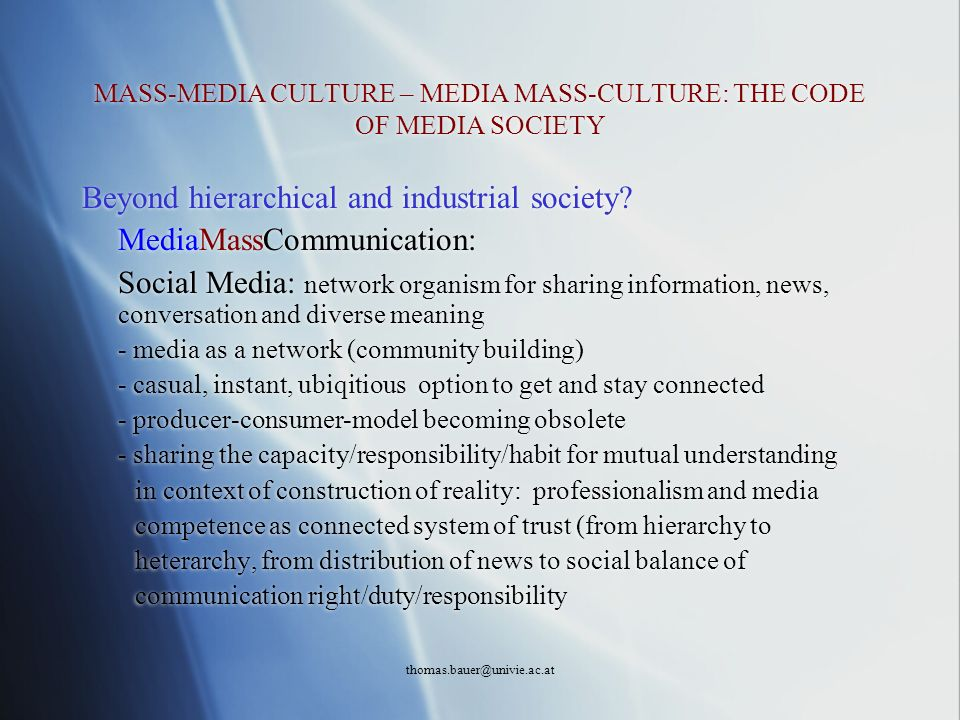 MASS-MEDIA CULTURE – MEDIA MASS-CULTURE: THE CODE OF MEDIA SOCIETY