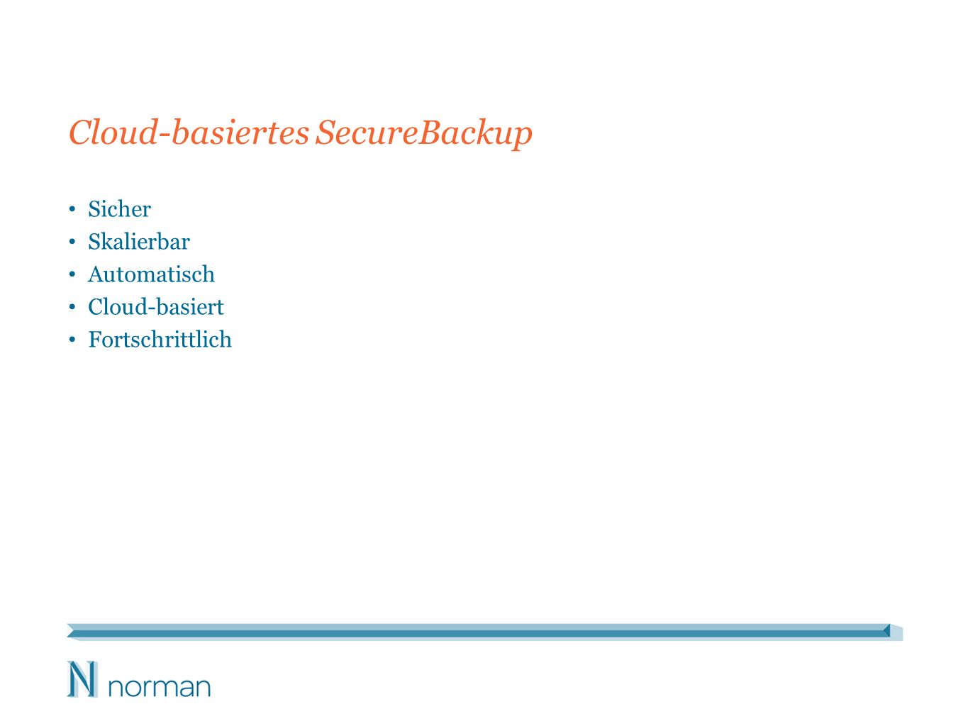 Cloud-basiertes SecureBackup