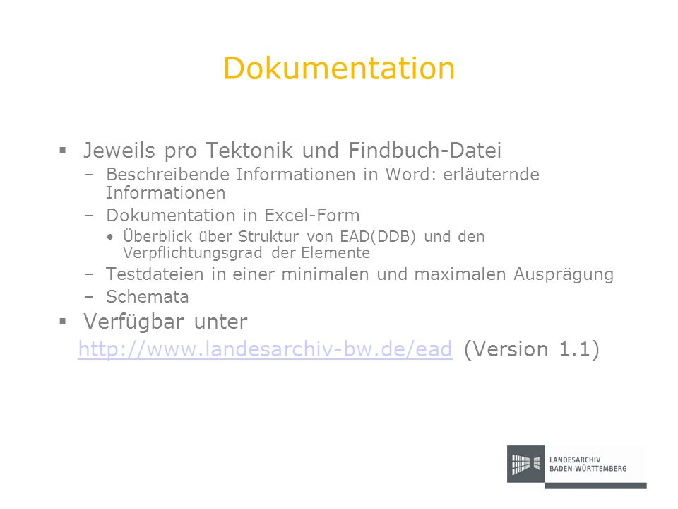 http://www.landesarchiv-bw.de/ead (Version 1.1)