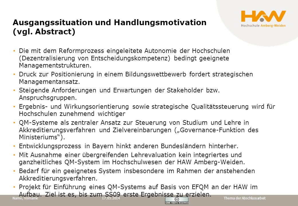 Ausgangssituation und Handlungsmotivation (vgl. Abstract)
