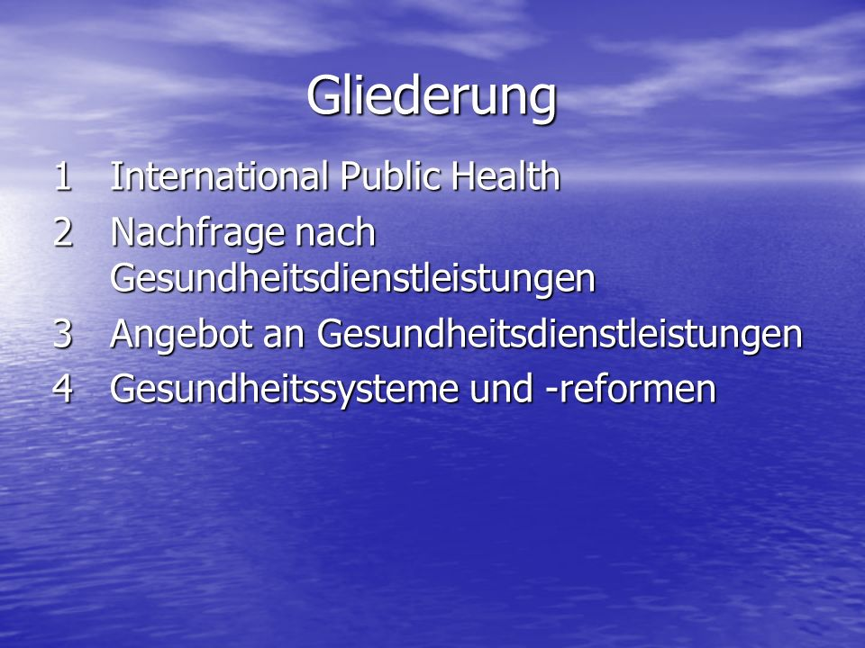Gliederung International Public Health