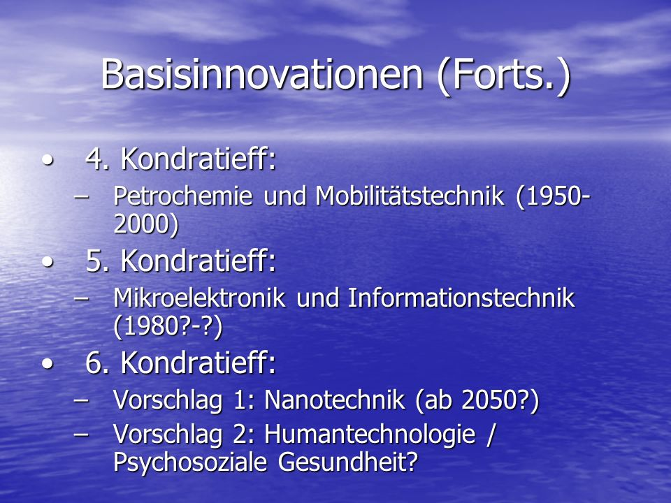 Basisinnovationen (Forts.)
