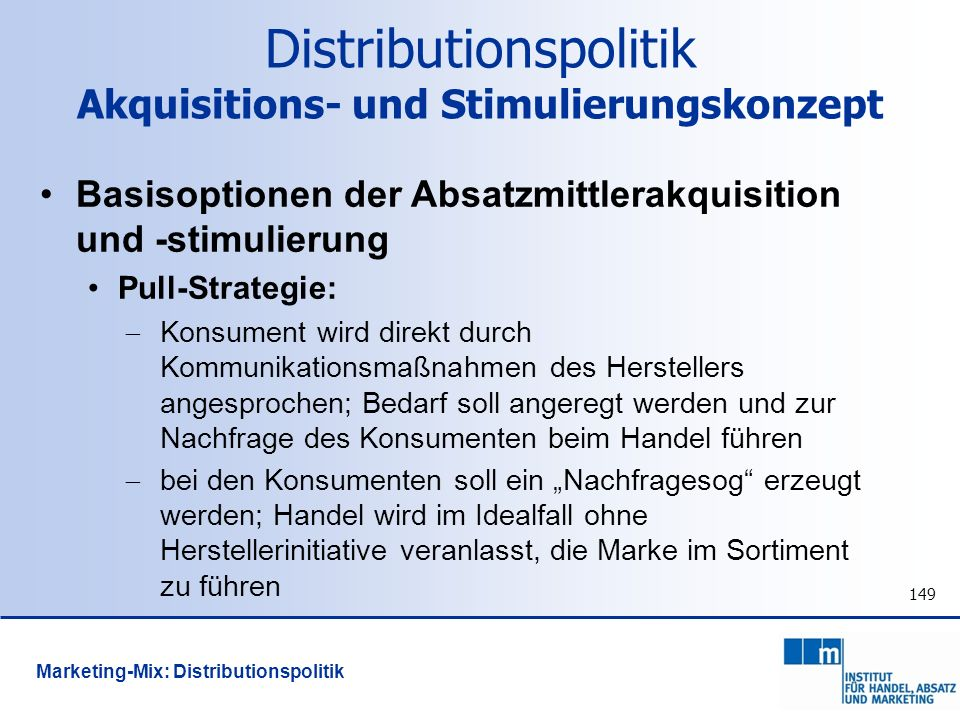 Distributionspolitik Akquisitions- und Stimulierungskonzept