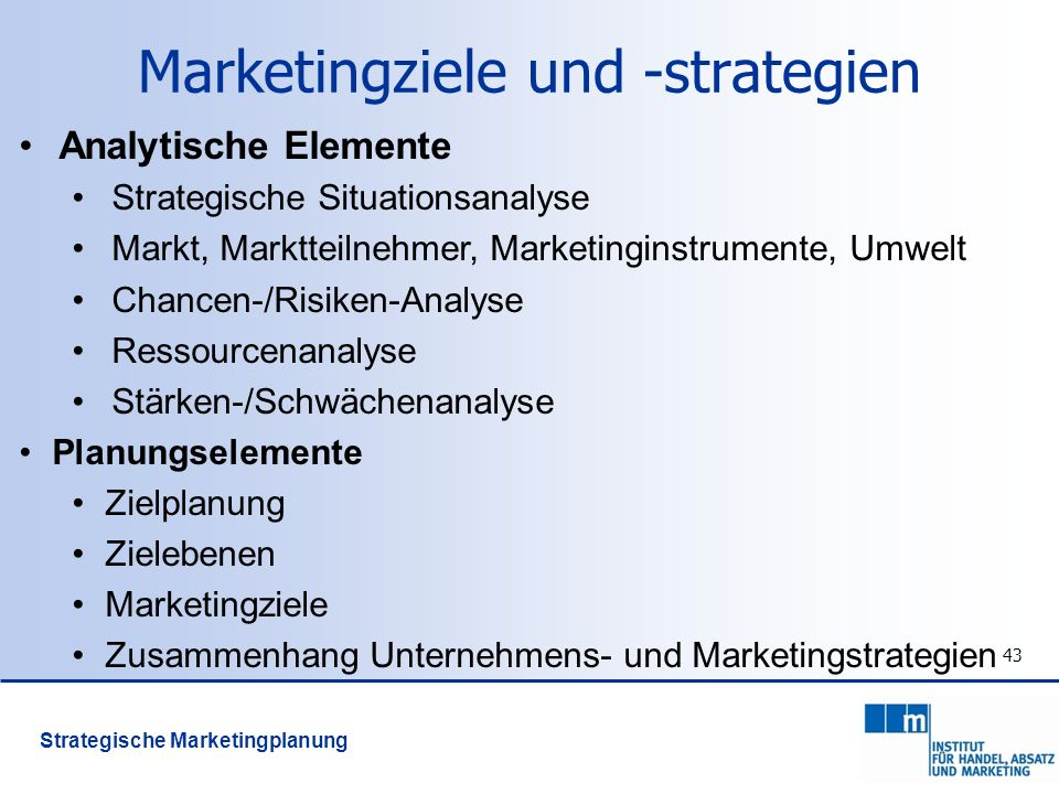 Marketingziele und -strategien