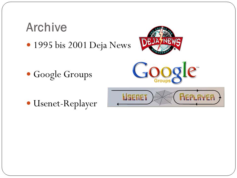 Archive 1995 bis 2001 Deja News Google Groups Usenet-Replayer
