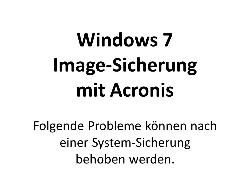 Windows 7 Image-Sicherung mit Acronis