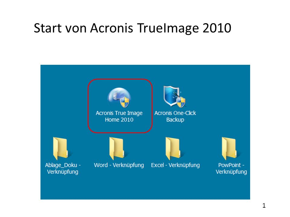 Start von Acronis TrueImage 2010