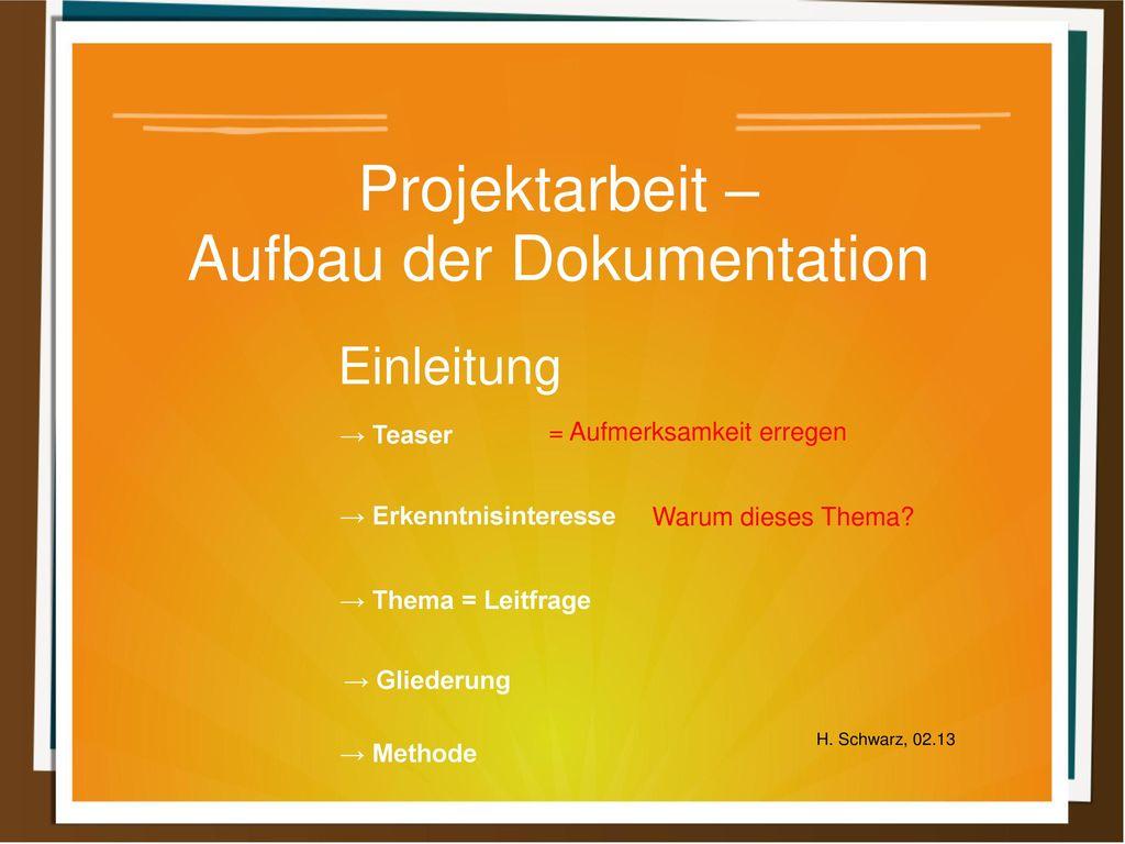 Projektarbeit Aufbau Der Dokumentation Ppt Herunterladen