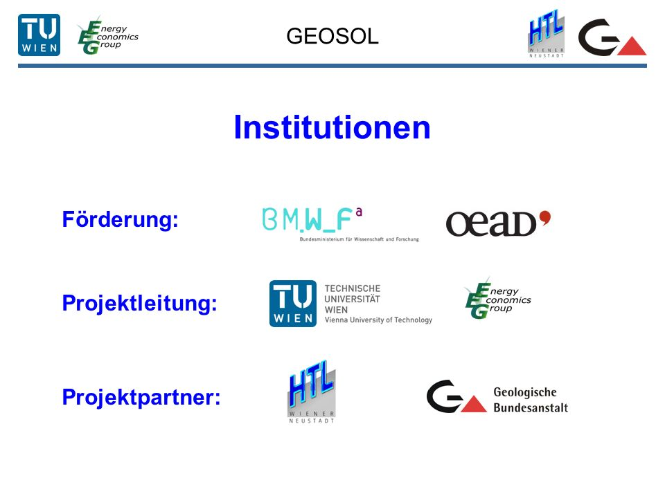 GEOSOL Institutionen Förderung: Projektleitung: Projektpartner:
