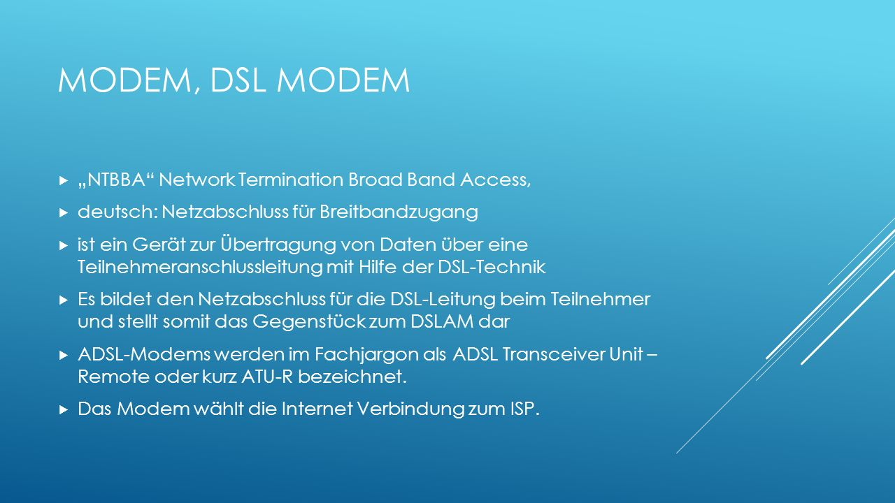 "Modem, DSL MODEM ""NTBBA Network Termination Broad Band Access,"