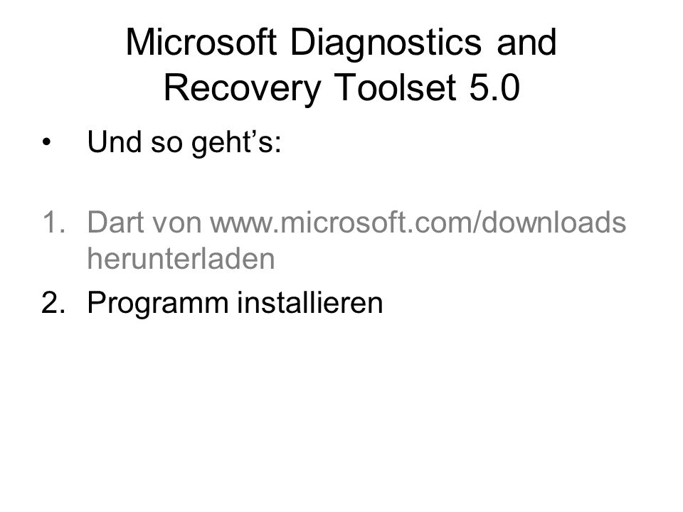 Microsoft Diagnostics and Recovery Toolset 5.0
