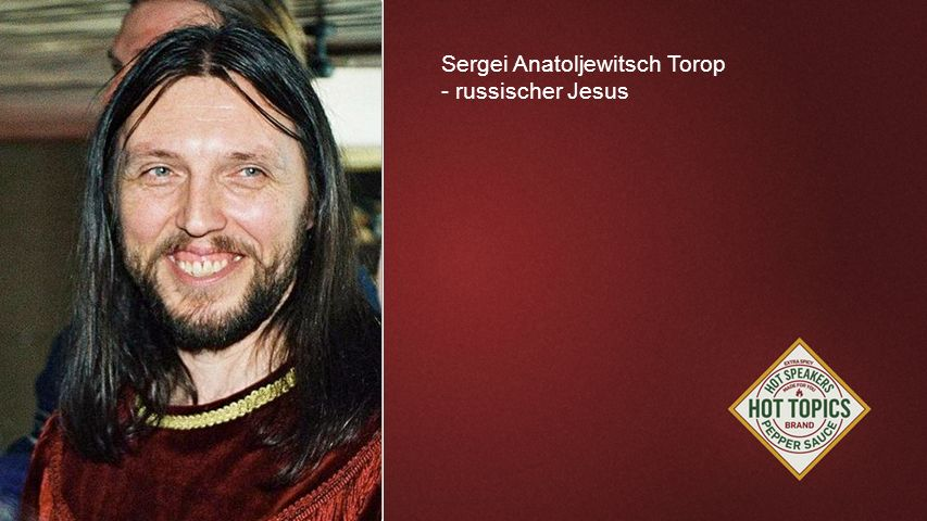 FOTOBACKGROUND Sergei Anatoljewitsch Torop - russischer Jesus