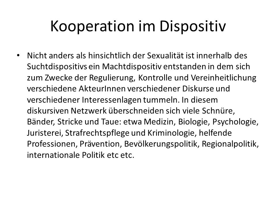 Kooperation im Dispositiv