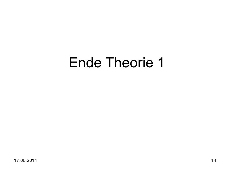 Ende Theorie 1 31.03.2017