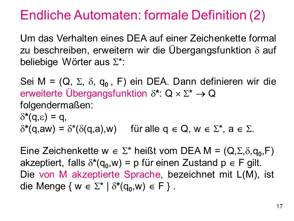 Endliche Automaten: formale Definition (2)