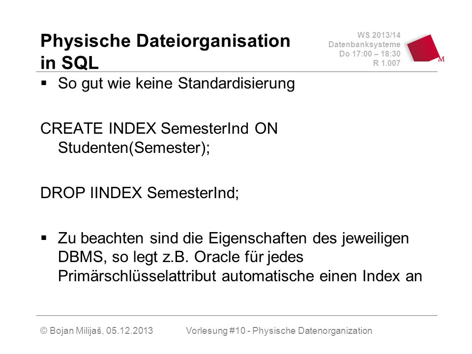 Physische Dateiorganisation in SQL
