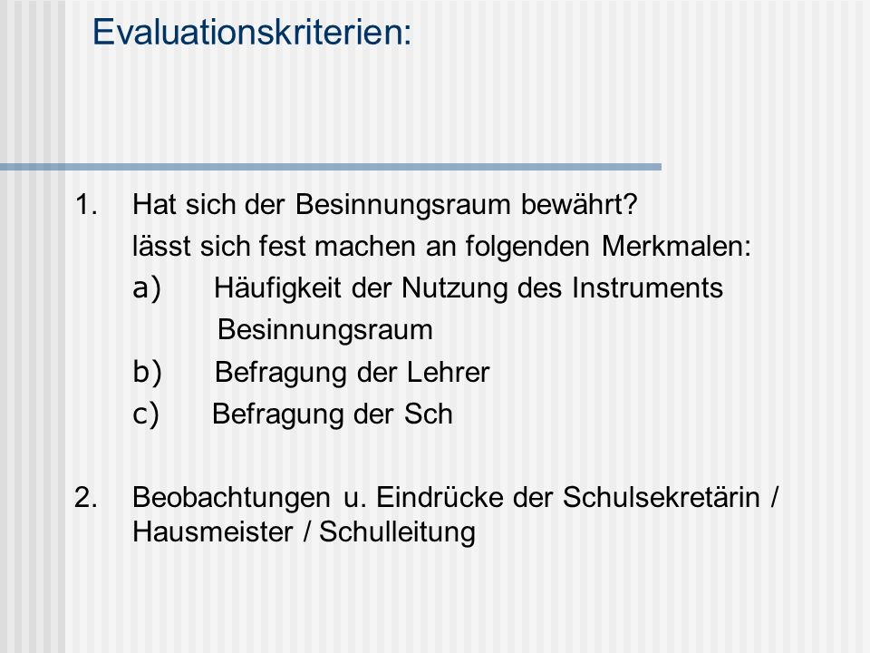 Evaluationskriterien: