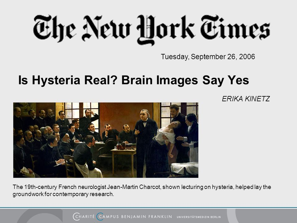 Is Hysteria Real Brain Images Say Yes