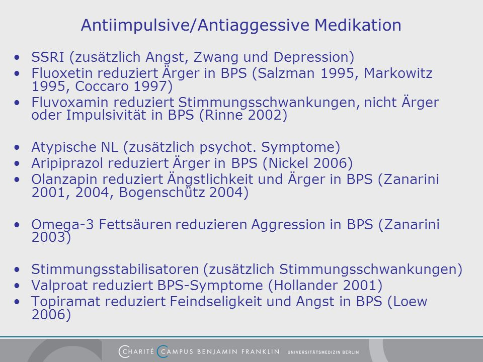 Antiimpulsive/Antiaggessive Medikation