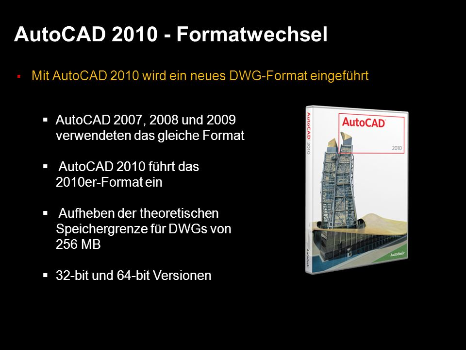 AutoCAD 2010 - Formatwechsel