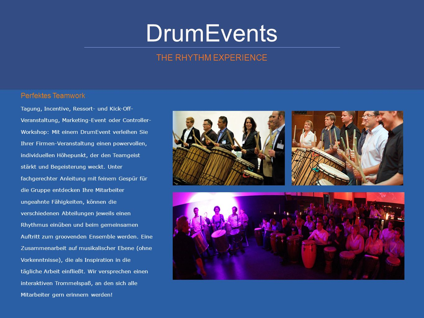 DrumEvents THE RHYTHM EXPERIENCE Perfektes Teamwork