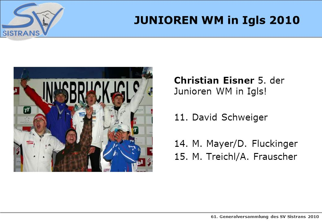 JUNIOREN WM in Igls 2010 Christian Eisner 5. der Junioren WM in Igls.