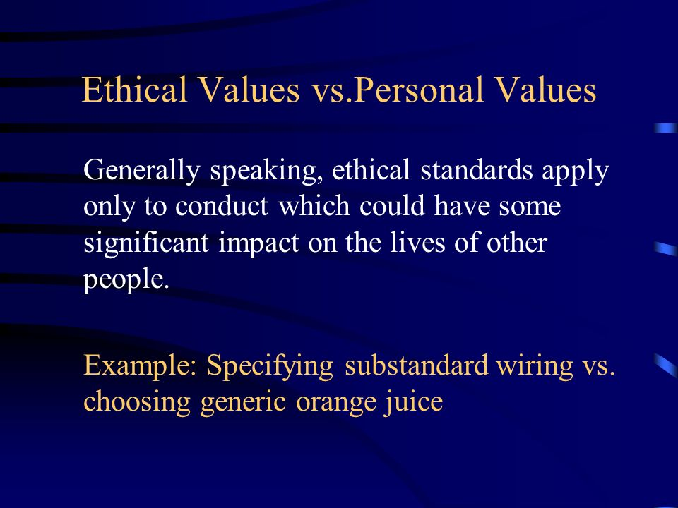 Ethical Values vs.Personal Values
