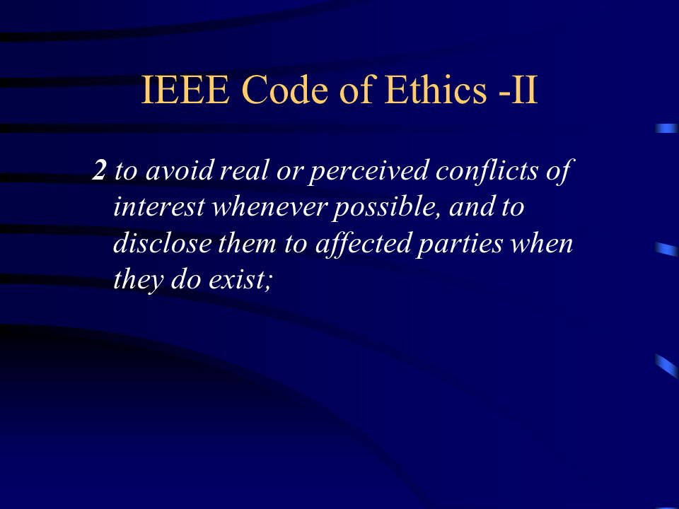 IEEE Code of Ethics -II