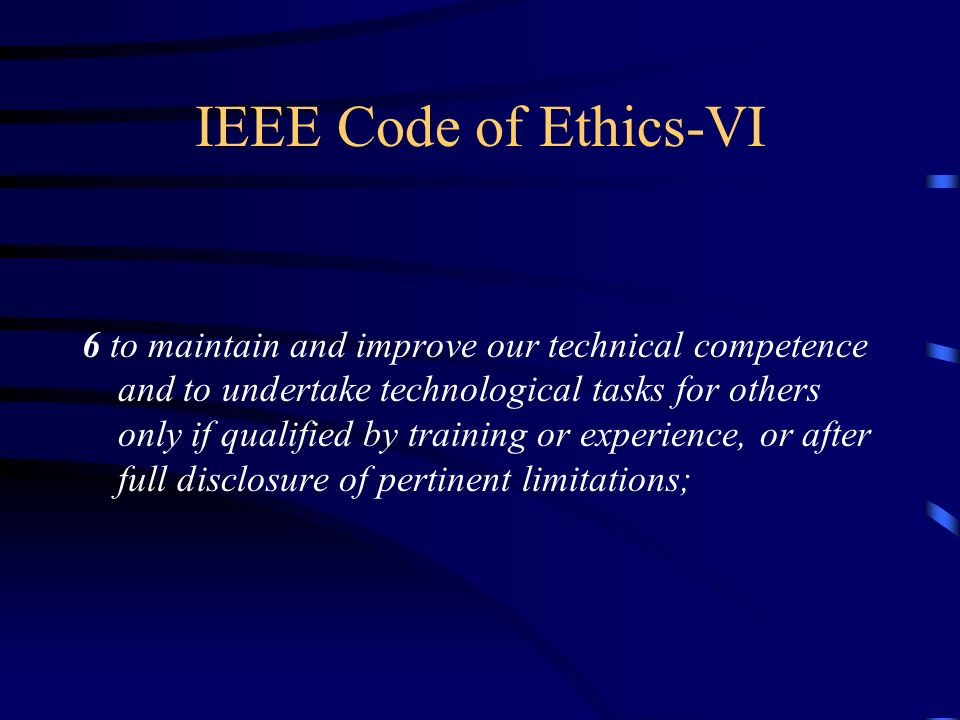 IEEE Code of Ethics-VI
